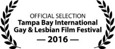 Official Selection Tampa Bay International Gay & Lesbian Film Festival